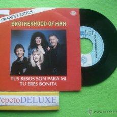 Discos de vinilo: BROTHERHOOD OF MAN TUS BESOS SON PARA MI SG SPAIN 1991 PDELUXE. Lote 54598754