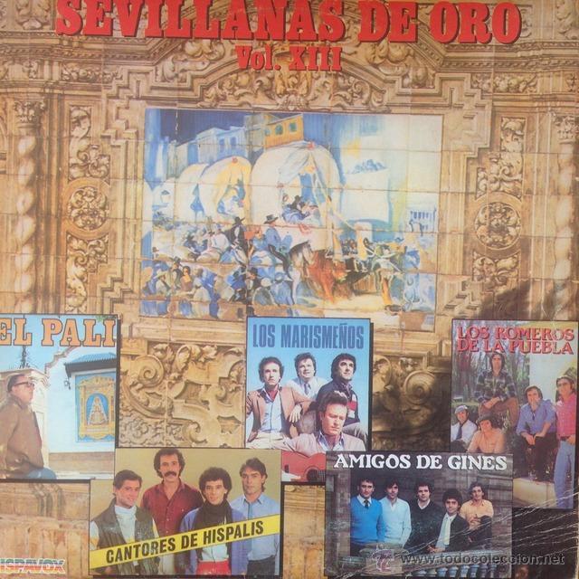 SEVILLANAS DE ORO XIII - LP . 1983 HISPAVOX (Música - Discos - LP Vinilo - Flamenco, Canción española y Cuplé)