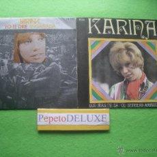 Discos de vinilo: KARINA (2 SG ) QUE MAS TE DA / YO TE DIRE SPAIN 1978 PDELUXE. Lote 54622034