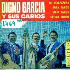 Discos de vinilo: DIGNO GARCIA Y SUS CARIOS / MI COMPAÑERA / ARPA TANGO + 2 (EP 1966). Lote 54634527