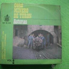 Discos de vinilo: CORO MINERO DE TURON BAILE DEL PANADERO +3 HISPAVOX ASTURIAS 1963 PEPETO. Lote 54639984