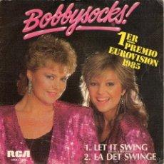 Discos de vinilo: BOBBYSOCKES - LET IT SWING - SINGLE - COMO NUEVO.. Lote 54643239