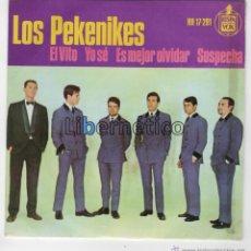 Discos de vinilo: LOS PEKENIKES. EL VITO / YO SÉ / ES MEJOR OLVIDAR / SOSPECHA. HISPAVOX 1964. Lote 54646371
