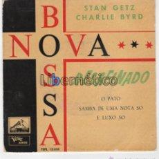 Discos de vinilo: STAN GETZ Y CHARLIE BYRD. BOSSA NOVA. LA VOZ DE SU AMO 1962. Lote 54646833
