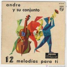 Discos de vinilo: ANDRE Y SU CONJUNTO. 12 MELODÍAS PARA TI. PHILIPS VINILO AZUL DE1960. Lote 54648156