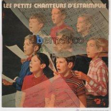 Discos de vinilo: LES PETITS CHANTEURS D´ESTAMPUIS. SOMETIMES I FEEL LIKE A MOTHERLESS CHILD. BARCLAY 1969. Lote 54648370