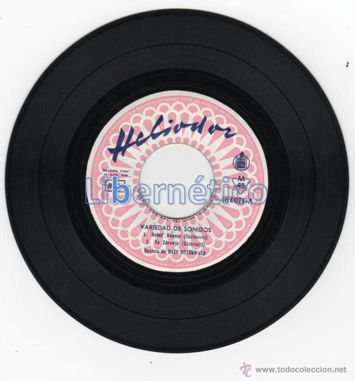 Discos de vinilo: Sexteto de Hazy Osterwlad. Rebeld´Rouser. Hispavox 1959 - Foto 3 - 54648459