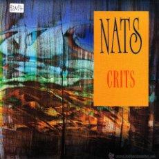 Discos de vinilo: NATS-CRITS SINGLE VINILO 1992 PROMOCIONAL SPAIN. Lote 54649566