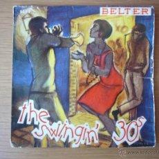 Discos de vinilo: EP THE SWINGIN' 30S BELTER 1957 RAY MCKINLEY SUGAR FOOT PEANUTS HUCKO SEVEN HELEN. Lote 54649652