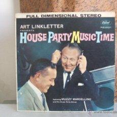 Discos de vinilo: HOUSE PARTY MUSIC TIME (ART LINKLETTER PRESENTS ) - CAPITOL. Lote 54649969