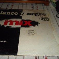 Discos de vinilo: BLANCO Y NEGRO MIX. Lote 54650440