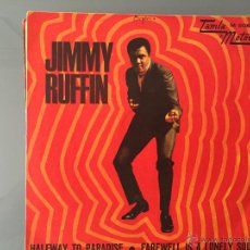 Discos de vinilo: JIMMY RUFFIN: HALFWAY TO PARADISE-FAREWELL IS A LONELY SOUND. Lote 54652020