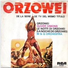 Discos de vinilo: ORZOWEI - OLIVER ONIONS - SINGLE - BSO. Lote 54662349