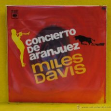 Discos de vinilo: MILES DAVIS - CONCIERTO DE ARANJUEZ - SINGLE. Lote 54663044