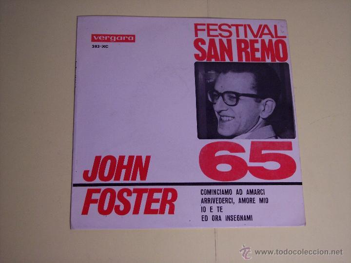 EP FESTIVAL SAN REMO'65 - JOHN FOSTER (COMINCIAMO AD AMARCI / + 3) VERGARA-1965 (Música - Discos de Vinilo - EPs - Otros Festivales de la Canción)