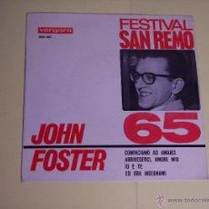 Discos de vinilo: EP FESTIVAL SAN REMO'65 - JOHN FOSTER (COMINCIAMO AD AMARCI / + 3) VERGARA-1965. Lote 54673446