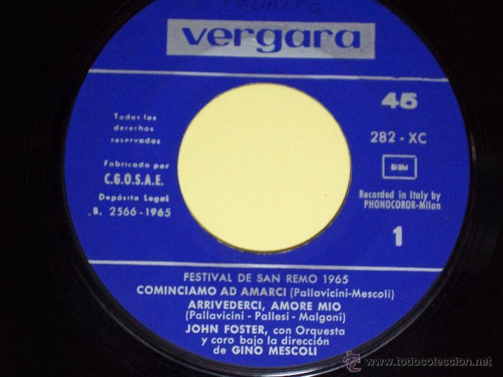Discos de vinilo: EP FESTIVAL SAN REMO65 - JOHN FOSTER (COMINCIAMO AD AMARCI / + 3) VERGARA-1965 - Foto 3 - 54673446