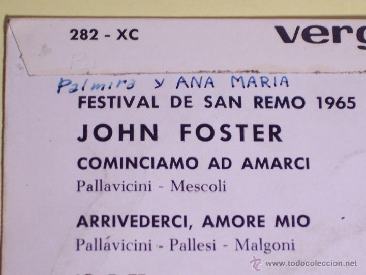 Discos de vinilo: EP FESTIVAL SAN REMO65 - JOHN FOSTER (COMINCIAMO AD AMARCI / + 3) VERGARA-1965 - Foto 5 - 54673446