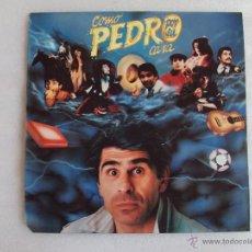 Discos de vinilo: COMO PEDRO POR SU CASA, PEDRO RUIZ, DISCOS CBS EPIC 1985.. Lote 54674957