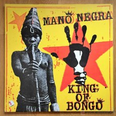Discos de vinilo: MANO NEGRA: KING OF BONGO. Lote 54693121