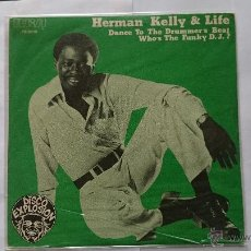 Discos de vinilo: HERMAN KELLY & LIFE - DANCE TO THE DRUMMER'S BEAT / WHO'S THE FUNKY D.J.? (PROMO 1978). Lote 54694004