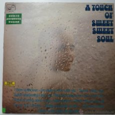 Discos de vinilo: A TOUCH OF SWEET SWEET SOUL. Lote 54708591