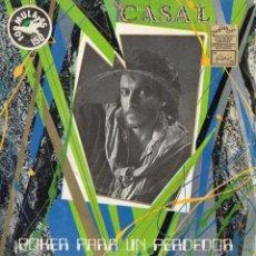 Disques de vinyle: CASAL - POKER PARA UN PERDEDOR - SINGLE. Lote 54682335
