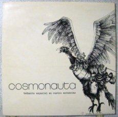 Discos de vinilo: COSMONAUTA.TRANSITO ESPACIAL EN CUATRO ESTANCIAS...1ª ED 1971.PEPE NIETO-AGUAVIVA EX/NM...NO OFERTAS. Lote 54712700