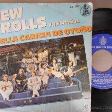 Discos de vinilo: NEW TROLLS-SINGLE AQUELLA CARICIA DE OTOÑO-1979. Lote 54713025