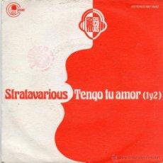 Discos de vinilo: STRATAVARIOUS - TENGO TU AMOR (1Y2) - SINGLE. Lote 54716865