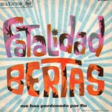 Discos de vinilo: BERTAS, SG, FATALIDAD + 1 , AÑO 1968. Lote 54717816