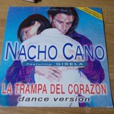 Discos de vinilo: NACHO CANO. LA TRAMPA DEL CORAZON. Lote 54719698