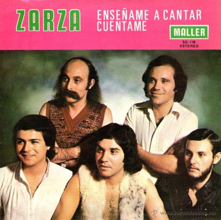ZARZA - SINGLE VINILO 7'' - EDITADO EN ESPAÑA - ENSÉÑAME A CANTAR + CUÉNTAME - MALLER 1977 (Música - Discos - Singles Vinilo - Grupos Españoles de los 70 y 80)