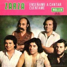 Discos de vinilo: ZARZA - SINGLE VINILO 7'' - EDITADO EN ESPAÑA - ENSÉÑAME A CANTAR + CUÉNTAME - MALLER 1977. Lote 79841931