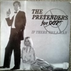 Discos de vinilo: PRETENDERS. FOR 007 (BSO). IF THERE WAS A MAN/ INTO VIENNA. REAL-WEA, ESP. 1987 SINGLE PROMOCIONAL. Lote 54725641