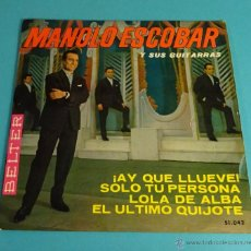 Discos de vinilo: MANOLO ESCOBAR Y SUS GUITARRAS. ¡AY QUE LLUEVE!. SOLO TU PERSONA. LOLA DE ALBA. EL ÚLTIMO QUIJOTE. Lote 54726135