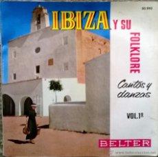 Discos de vinilo: ESCUADRA DE SONADORS. IBIZA Y SU FOLKLORE. CANTOPS Y DANZAS. BELTER 1962 EP DOBLE CUBIERTA + ENCARTE. Lote 54726145