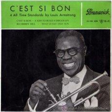 Discos de vinilo: LOUIS ARMSTRONG - C'EST SI BON (BRUNSWICK, 10 129 EPB 7'', EP 1959) . Lote 54728784