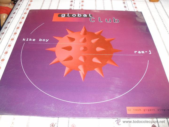 KIKE BOY & RAM J - GLOBAL CLUB (Música - Discos de Vinilo - Maxi Singles - Techno, Trance y House)