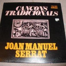 Discos de vinilo: JOAN MANUEL SERRAT EL TESTAMENT D,AMELIA CANCONS TRADICIONALS EDIGSA AÑO 1967. Lote 54738811