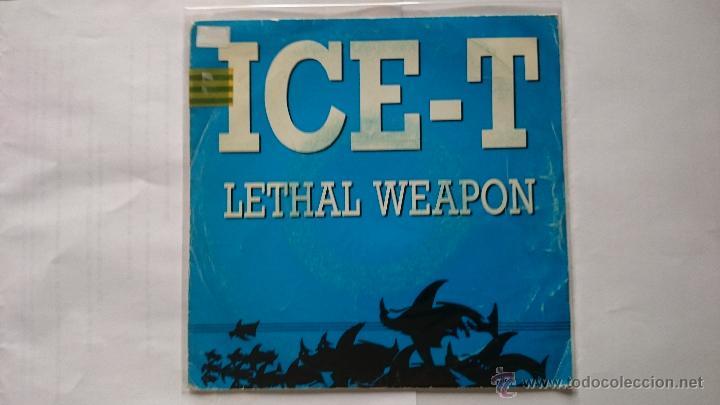 ICE-T - LETHAL WEAPON (ARMA LETAL) / LETHAL WEAPON (PROMO 1989) (Música - Discos - Singles Vinilo - Rap / Hip Hop)
