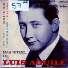Dischi in vinile: LUIS AGUILE / VERDE VERDE / CIUDAD SOLITARIA + 2 (EP 1964). Lote 54759212