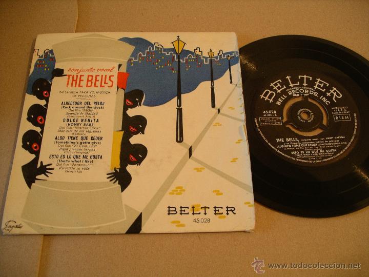 CONJUNTO VOCAL THE BELLS EP 45 RPM ROCK AROUND THE CLOCK BELTER ESPAÑA (Música - Discos de Vinilo - EPs - Bandas Sonoras y Actores)