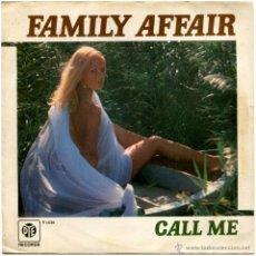 Discos de vinilo: FAMILY AFFAIR (JACKIE TRENT) – CALL ME / LOVE HUSTLE - SG SPAIN 1977 - PYE RECORDS P 1.036. Lote 54767338