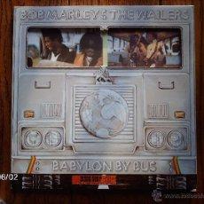 Discos de vinilo: BOB MARLEY & THE WAILERS - BABYLON BY BUS. Lote 177388219