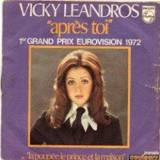 Discos de vinilo: VICKY LEANDROS - APRES TOI - SINGLE. Lote 54785801