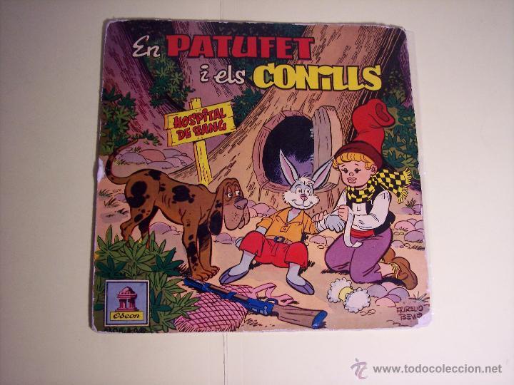 SINGLE - EN PATUFETI ELS CONILLS (CUENTO INFANTIL EN CATALÁN) ODEON-1958 (Música - Discos - Singles Vinilo - Música Infantil)