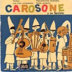 Discos de vinilo: RENATO CAROSONE Y SU SEXTETO -TORERO/PEQUEÑÍSIMA SERENATA+2 (COLUMBIA, EMD 10.021, 7'', EP, 1958 ). Lote 54794228