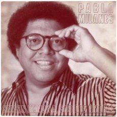 Discos de vinilo: PABLO MILANÉS - NELSON MANDELA, SUS DOS AMORES- SG PROMO SPAIN 1980 - HISPAVOX 006 20 3339 7. Lote 54795087