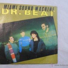 Discos de vinilo: SINGLE. MIAMI SOUND MACHINE. DR. BEAT/ WHEN SOMEONE COMES INTO YOUR LIFE (GLORIA ESTEFAN). Lote 54797000